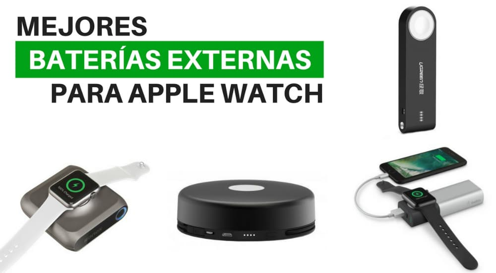 baterias externas apple watch